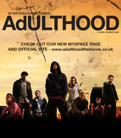 Adulthood (UK, 2008) « The Cineaste's Lament.